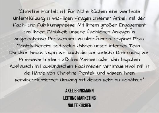 Referenz für Christine Piontek zur Pressearbeit von Axel Brinkmann, Leitung Marketing, Nolte Küchen
